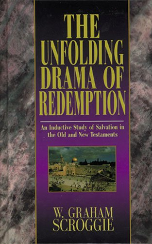 9780825437748: The Unfolding Drama of Redemption