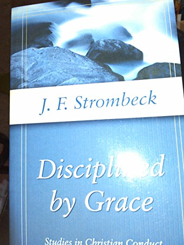 9780825437762: Disciplined by Grace