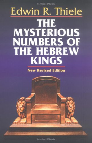 9780825438257: The Mysterious Numbers of the Hebrew Kings