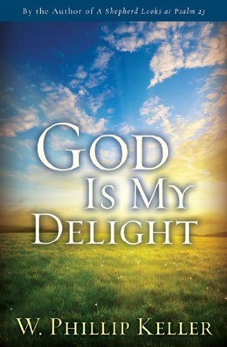 9780825438844: God Is My Delight