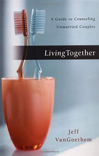 9780825439247: Living Together: A Guide to Counseling Unmarried Couples
