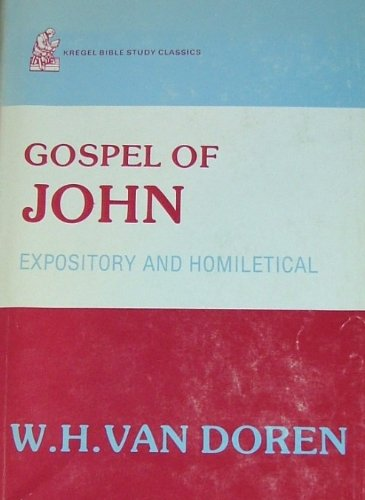 9780825439537: Gospel of John: Expository and homiletical commentary