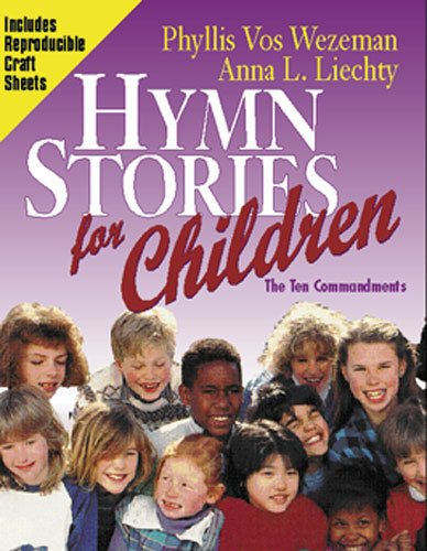 9780825439599: Hymn Stories for Children: The Ten Commandments