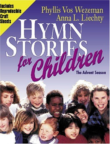 9780825439667: Hymn Stories for Children: The Christmas Season (Hymn Stories for Children Series , Vol 6)
