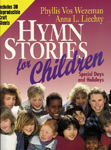 9780825440199: Hymn Stories for Children: Special Days and Holidays