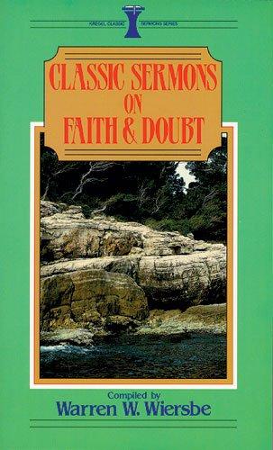 9780825440281: Classic Sermons on Faith and Doubt