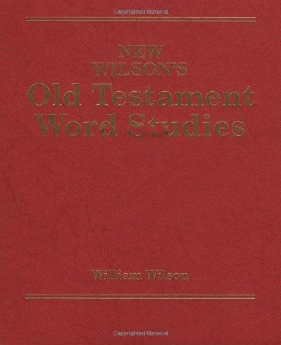 9780825440304: New Wilson's Old Testament Word Studies