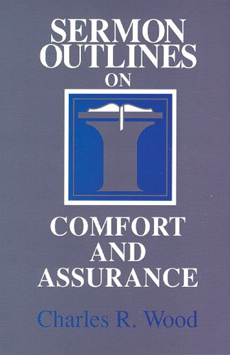 9780825440595: Sermon Outlines on Comfort and Assurance (Easy-To-Use