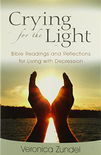 9780825441653: Crying for the Light: Bible Readings and Reflections for Living with Depression