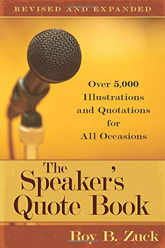 9780825441660: The Speaker's Quote Book: Over 5,000 Illustrations and Quotations for All Occasions