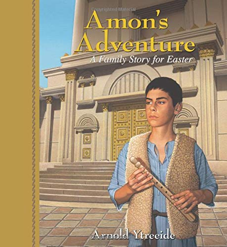 9780825441714: Amon's Adventure: A Family Story for Easter