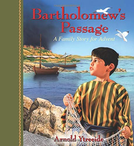 9780825441738: Bartholomew's Passage: A Family Story for Advent (Storybooks for Advent)