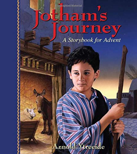 9780825441745: Jotham's Journey: A Storybook for Advent
