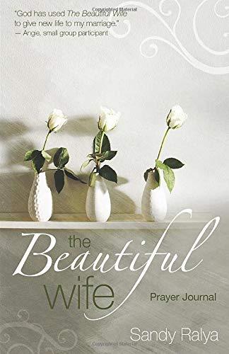 9780825442223: The Beautiful Wife Prayer Journal