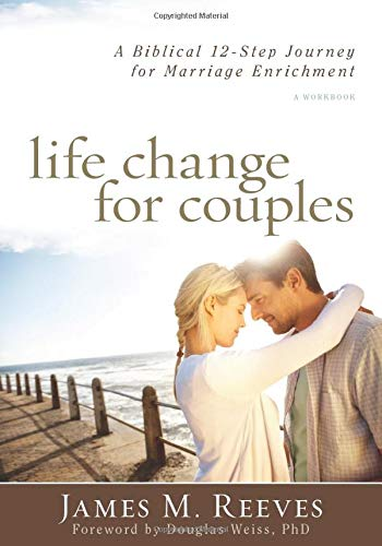 9780825442230: Life Change for Couples: A Biblical 12-Step Journey for Marriage Enrichment