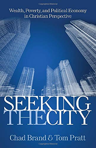 9780825443046: Seeking the City: Wealth, Poverty, and Political Economy in Christian Perspective