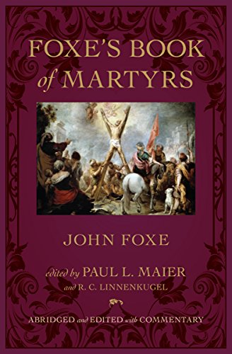 9780825443299: Foxe's Book of Martyrs