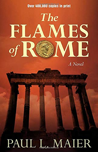 9780825443541: Flames of Rome: A Novel