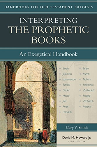 9780825443633: Interpreting the Prophetic Books: An Exegetical Handbook