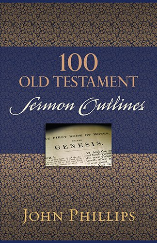 9780825443732: 100 Old Testament Sermon Outlines