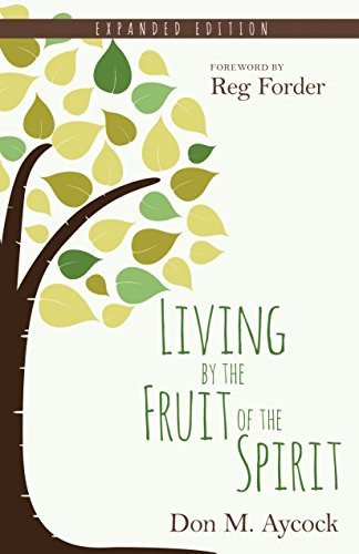 9780825444180: Living by the Fruit of the Spirit