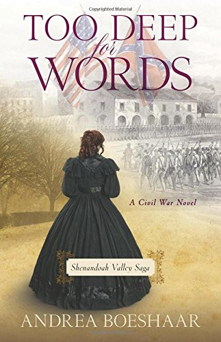 9780825444197: Too Deep for Words: A Civil War Novel (Shenandoah Valley Saga)