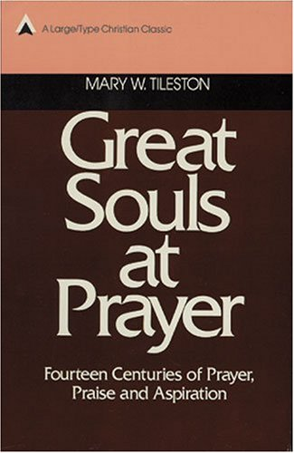 9780825453250: Great Souls at Prayer