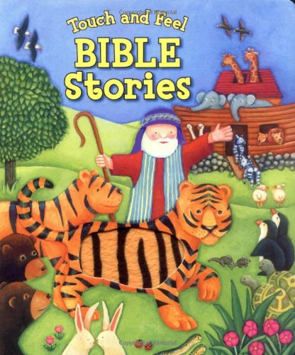 9780825455018: Touch and Feel Bible Stories (Touch and Feel Touch and Feel)