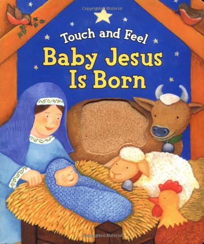 9780825455070: Touch and Feel Baby Jesus Is Born