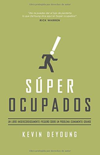 9780825456053: S�per ocupados / Super busy: Un Libro Peque�o Sobre Un Problema Grande / a Little Book About a Big Problem