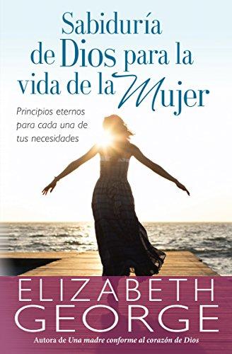 9780825456060: Sabiduría de Dios para la vida de la mujer (Spanish Edition)