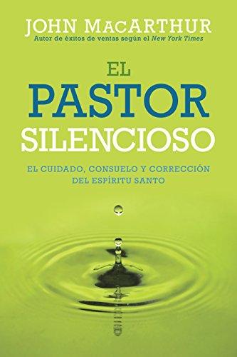 9780825456084: El Pastor Silencioso