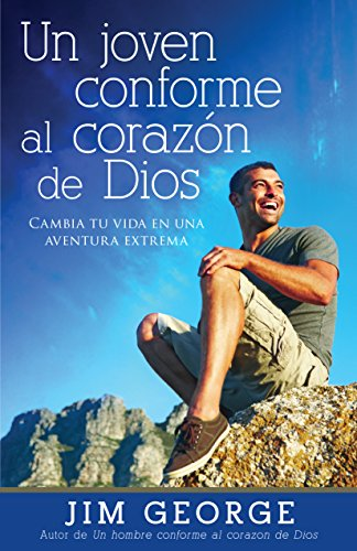 9780825456268: Un joven conforme al corazón de Dios (Spanish Edition)