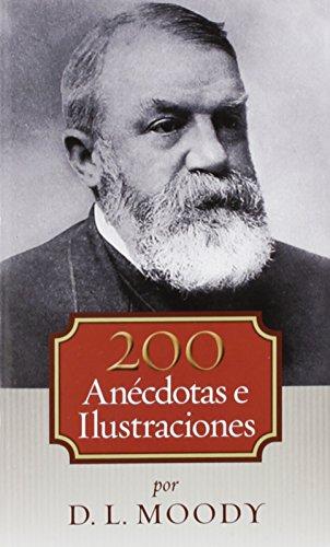 9780825456343: 200 anécdotas e ilustraciones (Spanish Edition)