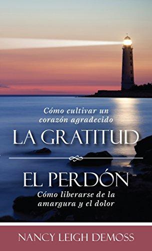 9780825456381: La gratutud - El perd�n / Gratitude - Forgiveness