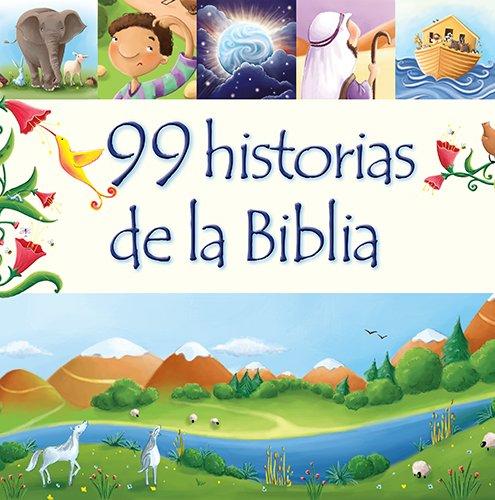 9780825456398: 99 Historias de La Biblia