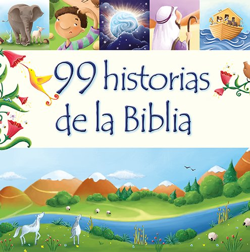 99 historias de la Biblia (Spanish Edition): David, Juliet