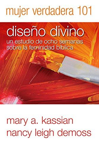 9780825456428: Mujer Verdadera 101: Diseño Divino (Spanish Edition)
