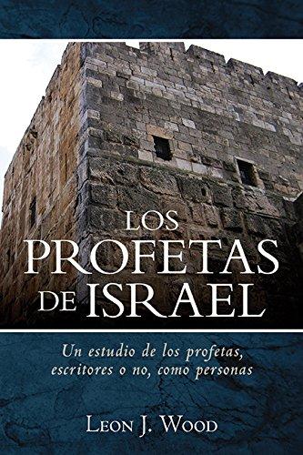9780825456558: Los Profetas de Israel (Spanish Edition)