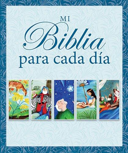 9780825456589: Mi Biblia Para Cada Dia