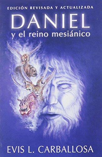 9780825456626: Daniel y El Reino Mesianico