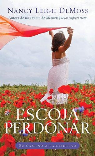 9780825456640: Escoja perdonar (Spanish Edition)