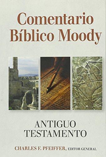 9780825456961: Comentario Bíblico Moody: Antiguo Testemento