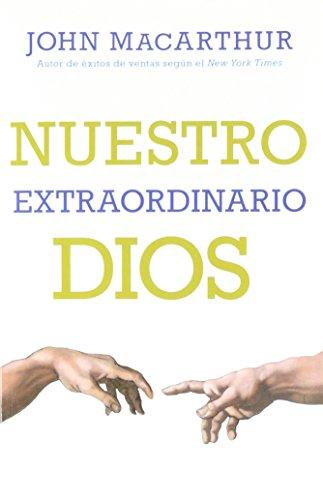 9780825457043: Nuestro Extraordinario Dios