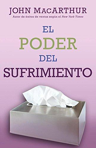 9780825457074: El poder del sufrimiento (Spanish Edition)