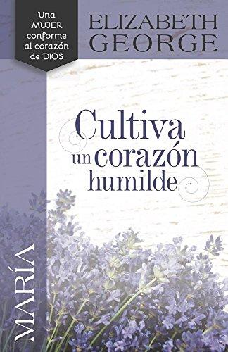 9780825457135: María, cultiva un corazón humilde (Spanish Edition)