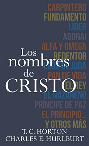9780825457517: Nombres de Cristo, Los (Spanish Edition)