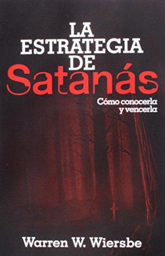 9780825458170: La Estrategia de Satanás