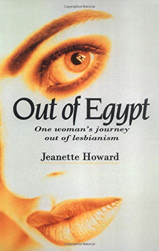 9780825460012: Out of Egypt: One Woman's Journey Out of Lesbianism