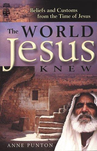 9780825460043: The World Jesus Knew